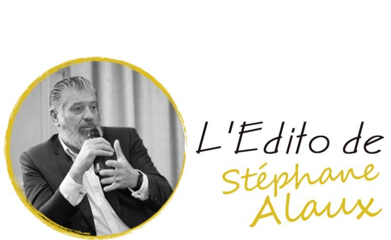 L'édito de Stéphane Alaux – Les enjeux de la cybersécurité